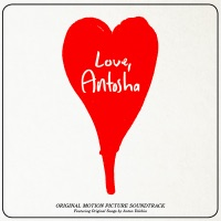 Love, Antosha - Official Soundtrack