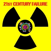 The Prefab Messiahs - 21st Century Failure