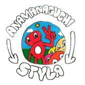 Styla - Anamanaguchi