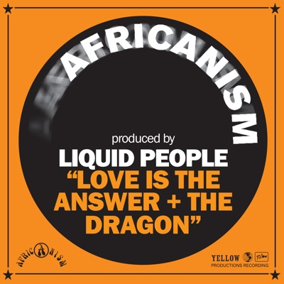 Love Is the Answer + the Dragon - Single - Africanism