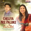 Cheliya Nee Paluke From Undiporadhey Single
