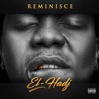 Reminisce - El-Hadj