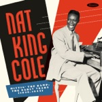 "Nat ""King"" Cole - With Plenty of Money and You"