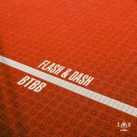 BTBB - FLASH - DASH