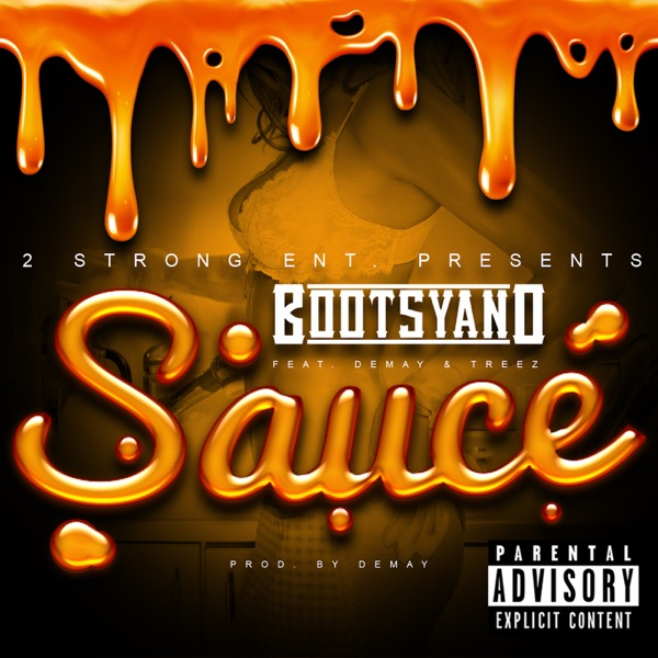 Sauce (feat. Demay & Treez) - Single