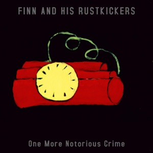 Finn & His RustKickers - Signifier & the Signified