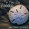To You I Do Voodoo - Single