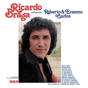 Ricardo Braga - Ricardo Braga Interpreta Roberto e Erasmo Carlos