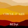 Matt Bloyd - Circle of Life artwork