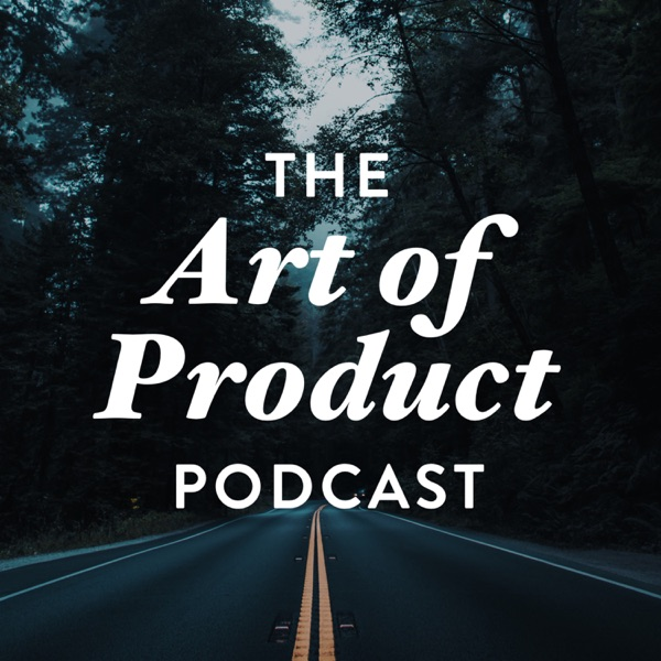 24: Tailwind CSS with Adam Wathan – The Art of Product – Podcast