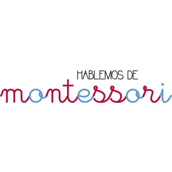 Hablemos de Montessori