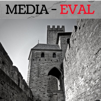 Media-eval: A Medieval Pop Culture Podcast