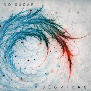 No Sugar - Jégvirág