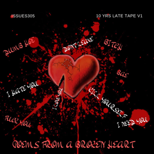 Issues305, MG Boyz & Young Jeezy - 10yrs Late Tape, Vol.1 Poems from a Broken Heart