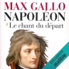 Le chant du départ: Napoléon 1
