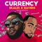 Currency - Skales & Davido lyrics
