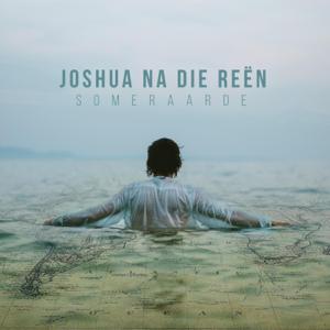Joshua Na Die Reën - Someraarde