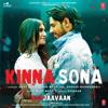 Meet Bros, Jubin Nautiyal & Dhvani Bhanushali - Kinna Sona (From