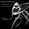 War of the Worlds - H. G. Wells
