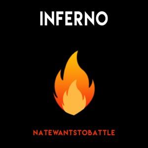 NateWantsToBattle - Inferno