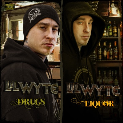 Drugs & Liquor (Deluxe Edition) - Lil' Wyte