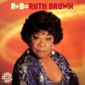 Ruth Brown - Break It To Me Gently