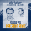Alle Farben & Alexander Tidebrink - Follow You (Bakermat Remix) Grafik