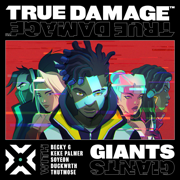 Giants (feat. DUCKWRTH, Thutmose, League of Legends & SOYEON) - True Damage, Becky G. & Keke Palmer - True Damage, Becky G. & Keke Palmer