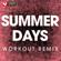 Summer Days (Extended Workout Remix) - Power Music Workout