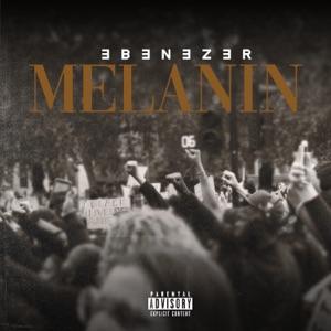 Ebenezer - Melanin