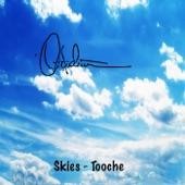 Tooche - Skies