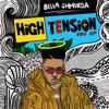 High Tension - Bella Shmurda