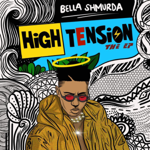 Bella Shmurda - High Tension