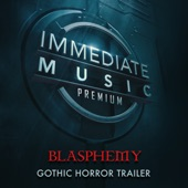 Immediate Music - Blasphemy 2.0