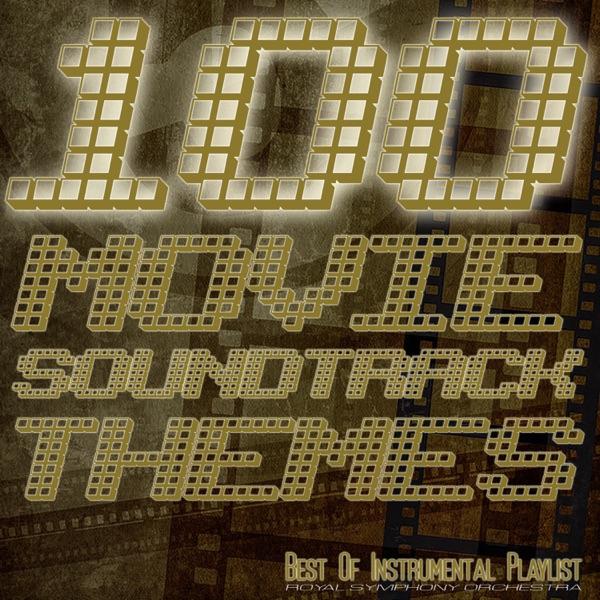 Royal Symphony Orchestra - 100 Movie Soundtrack Themes - Best of Instrumental Playlist