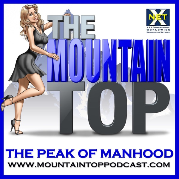 The Mountain Top (Chick Whisperer): The Art Of Style, Mens Dating, Seduction, Masculine Charm, Self Improvement, Confidence