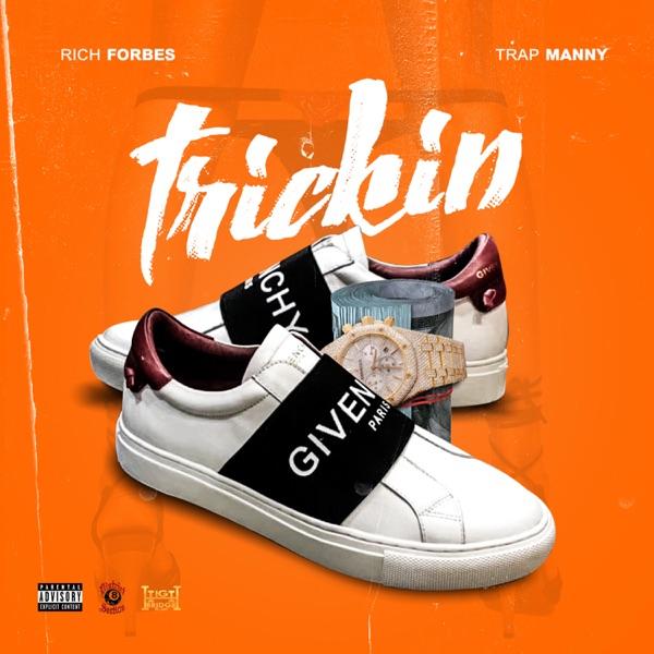 Trickin (feat. Trap Manny) - Single