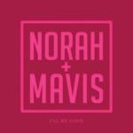 Norah Jones & Mavis Staples - I'll Be Gone