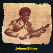 Johnny Shines - Give My Heart A Break