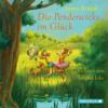 Die Penderwicks im Glück: Die Penderwicks 5 - Jeanne Birdsall