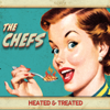 The Chefs - Heated & Treated  artwork