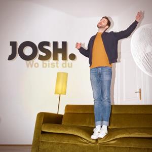 Josh. - Wo bist du
