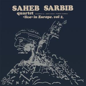 "Saheb Sarbib Quartet - ""Live"" In Europe - Vol. 2 feat. Muhammad Ali, Joseph Dejean & François Jeanneau"