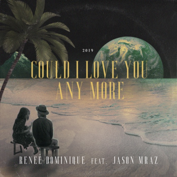 Could I Love You Any More (feat. Jason Mraz) - Single