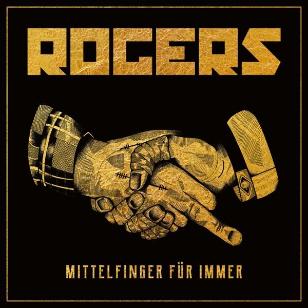 Rogers mit Mittelfinger für immer
