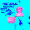 Morgan Sulele & Onklp - Helt Ærlig (feat. Onklp) artwork