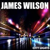 James Wilson - City Lights