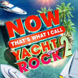 NOW Thats What I Call Yacht Rock, Vol. 2