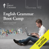 Anne Curzan & The Great Courses - English Grammar Boot Camp  artwork