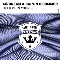 Believe in Yourself - AIRDREAM-CALVIN O'COMMOR